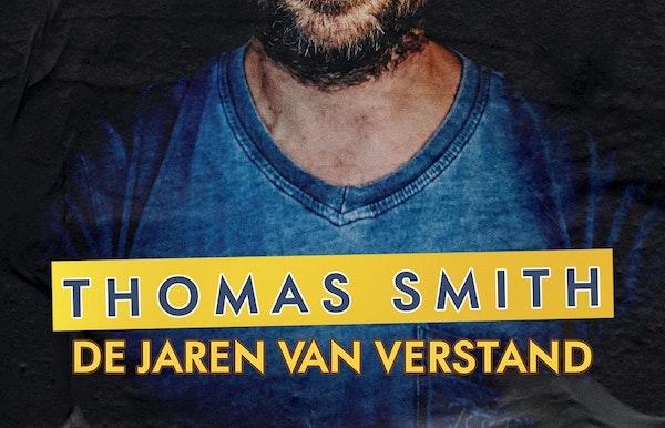 De jaren van verstand / Thomas Smith