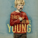Tired of being young